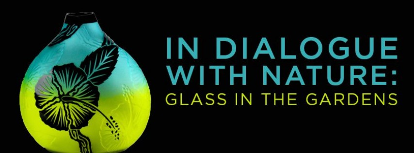 2019 In Dialogue with Nature: Glass in the Gardens