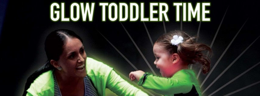 Toddler Time & GLOW Party
