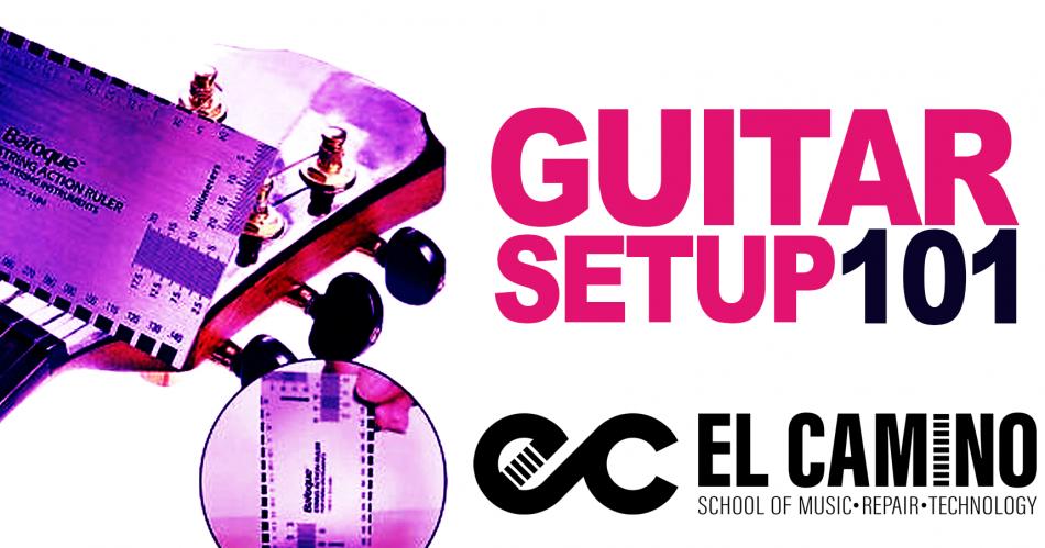 Guitar Setup 101 (Course)
