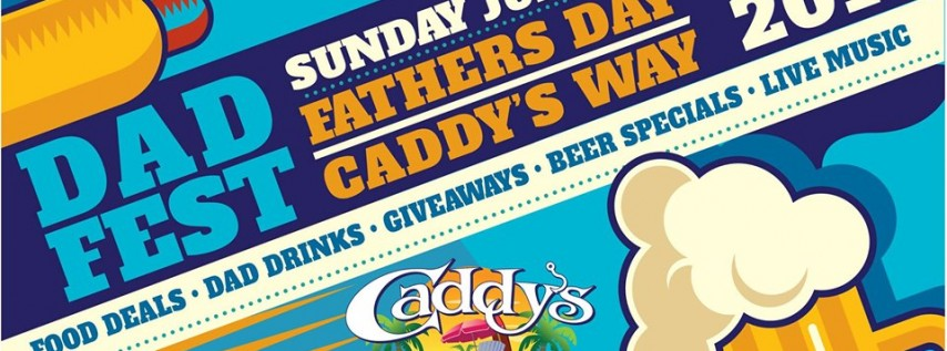 Dad-fest at Caddy's