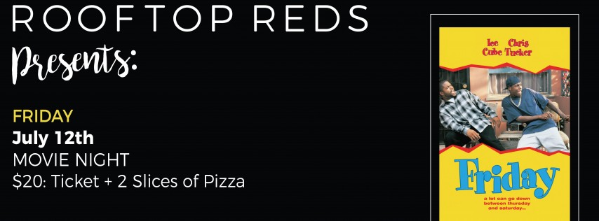 Rooftop Reds Presents: Friday