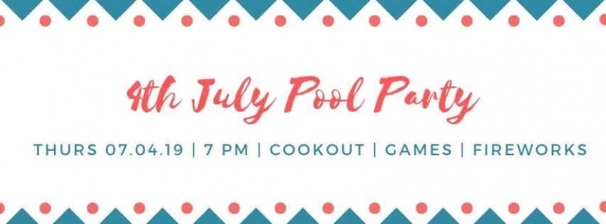 4th July Pool Party