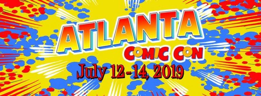 Atlanta Comic Con - July 12-14, 2019