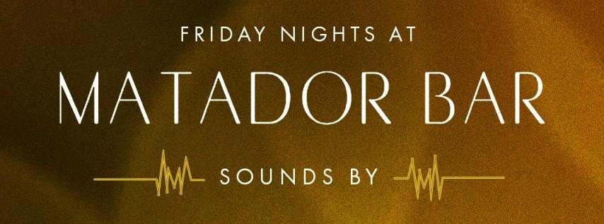 Friday Night at Matador Bar