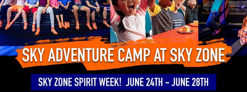 Sky Adventure Camp - Sky Zone Spirit Week