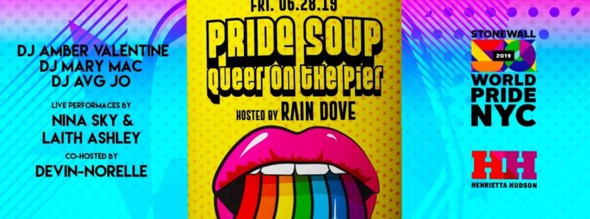 PRIDE SOUP:WorldPride 2019 | Stonewall 50