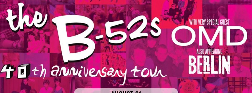 The B-52's: 40th Anniversary Tour with OMD and Berlin