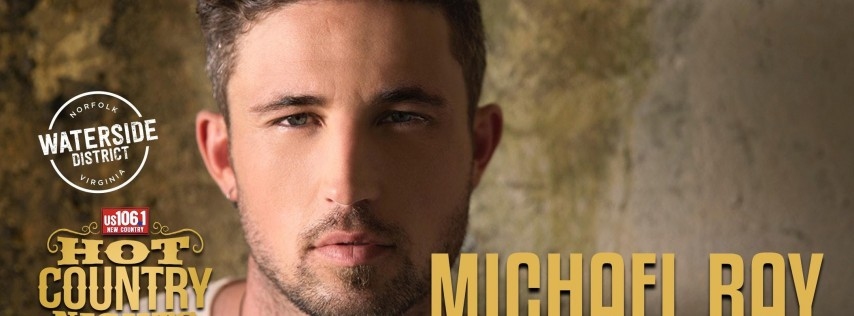 Hot Country Nights:  Michael Ray