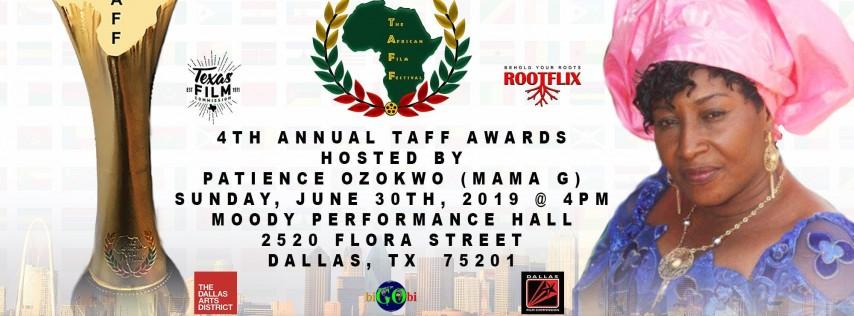 •?•THE AFRICAN FILM FESTIVAL (TAFF)  AWARDS  DALLAS, TEXAS  JUNE 30TH, 2019•?•