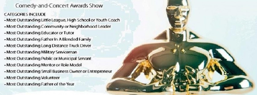 2019 Fatherhood Awards (Concert-and-Comedy Awards Show)