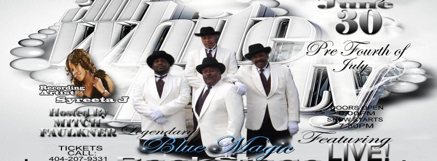 All White Party Featuring Legendary BLUE MAGIC