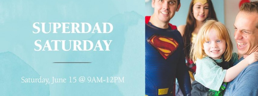 Super Dad Saturday
