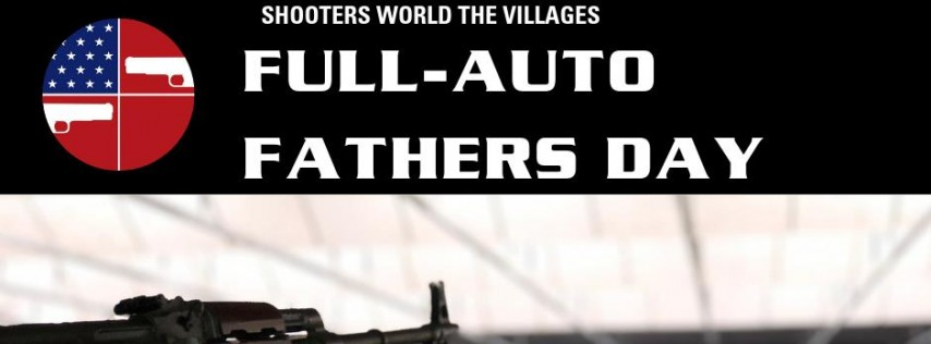 Full-Auto Father's Day