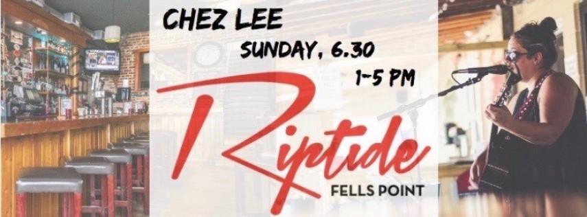 Chez Lee Live at Riptide Fells Point