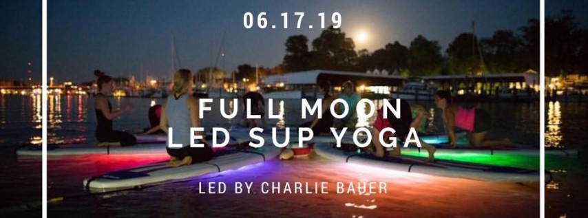 Full Moon LED SUP Yoga led by Charlie Bauer