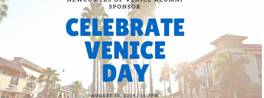 Second Annual Celebrate Venice Day!