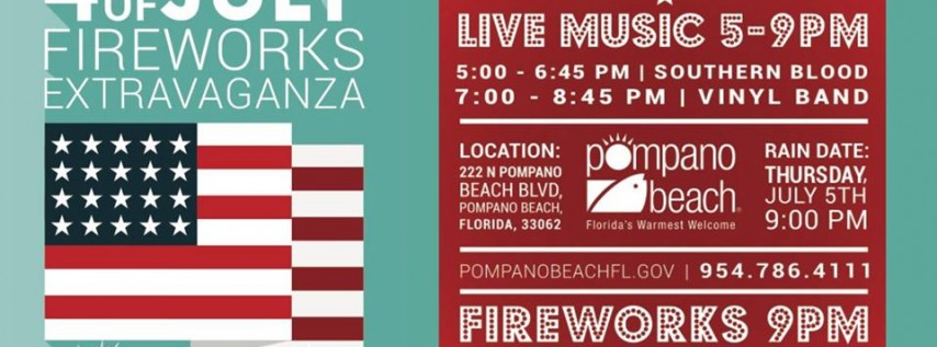 City of Pompano Beach 4th of July Fireworks Extravaganza
