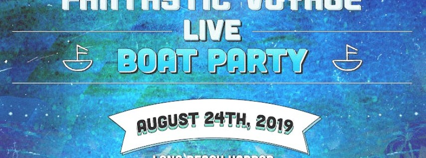 Justin Jay's Fantastic Voyage Boat Party LIVE
