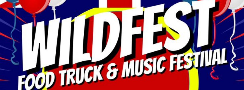 Wildfest Food Truck and Music Festival