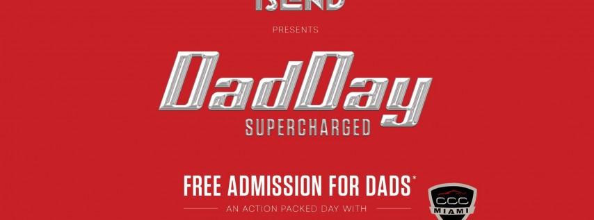 Father's day - Super Charged at Jungle Island