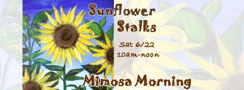 Mimosa Morning-Sunflower Stalks