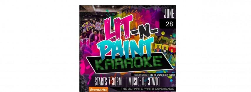 LIT N PAINT KARAOKE: The Ultimate Paint N Karaoke Party