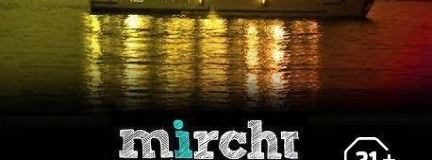 Mirchi Boat Party - Bollywood | Bhangra |Remixes  June 22nd 2019