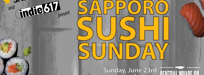indie617 Sapporo Sushi Sunday