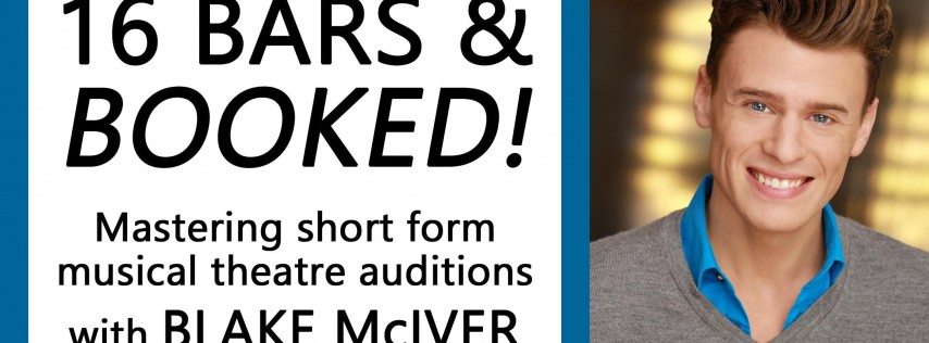 16 BARS & BOOKED! with BLAKE McIVER