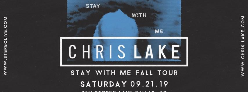 Chris Lake: Stay With Me Tour - Dallas