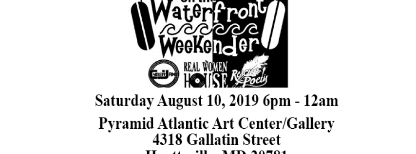 House on the Waterfront Weekender presents The Black & White Party