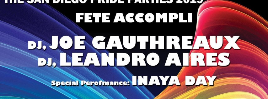 Fete Accompli 2019, a Bill Hardt Presents San Diego Pride Party