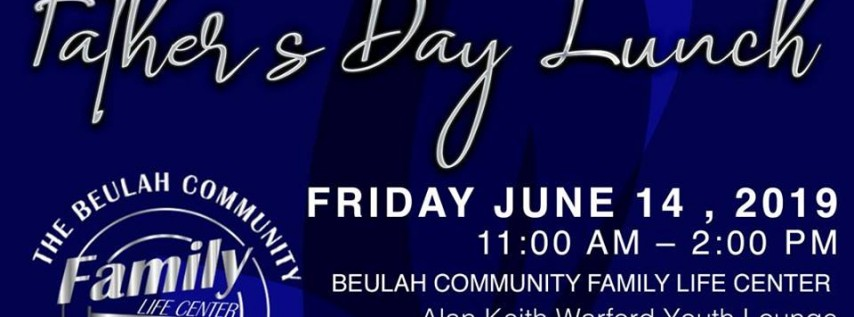 Beulah Community Family Life Center Father's Day Lunch