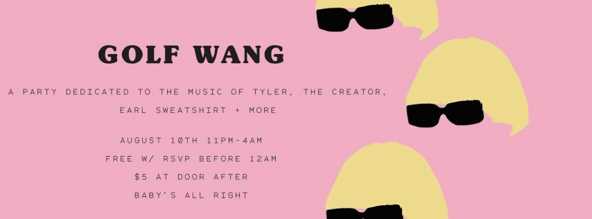 Golf Wang: A Tyler the Creator Party