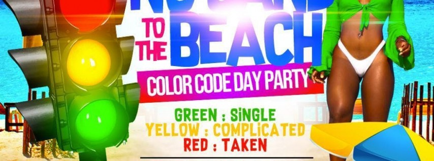 No Sand To The Beach: Color Code Day Party Edition!