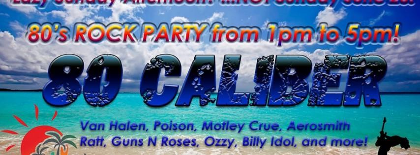 80 Caliber LIVE at Sandbar Tiki! Sunday 6/23 1pm