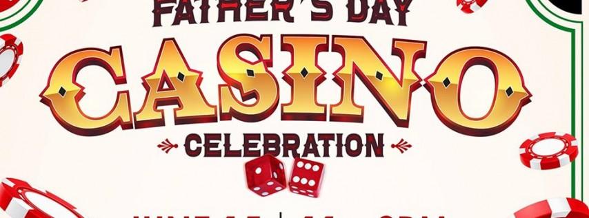 Father's Day Casino Celebration