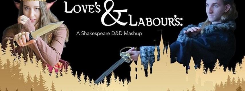 Love's & Labour's: A Shakespeare D&D Mashup