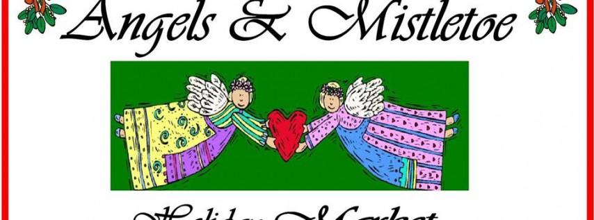 Angels & Mistletoe Holiday Market