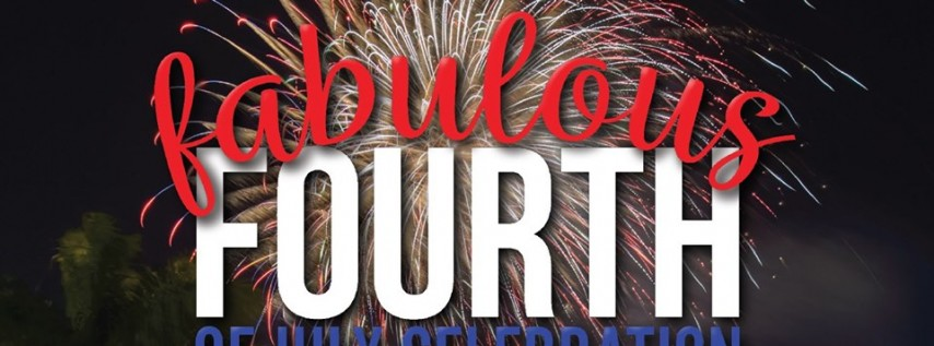 Fabulous Fourth of July Celebration