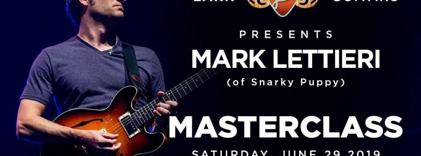 Guitar Clinic with Mark Lettieri