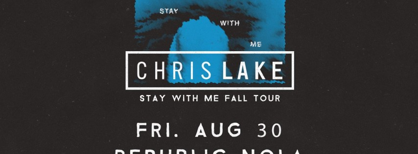 Chris Lake - Stay With Me Tour