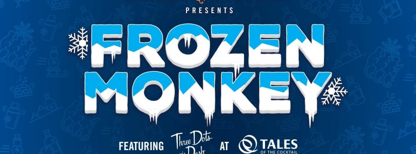 Frozen Monkey After Party