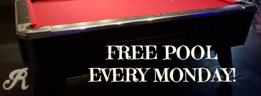 FREE Pool EVERY Monday! Open to Close