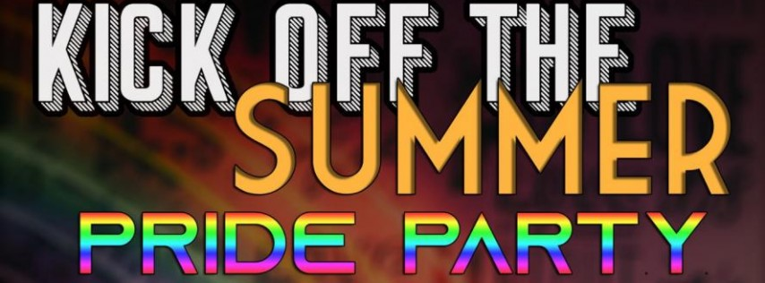 Kick Off the Summer Pride Party