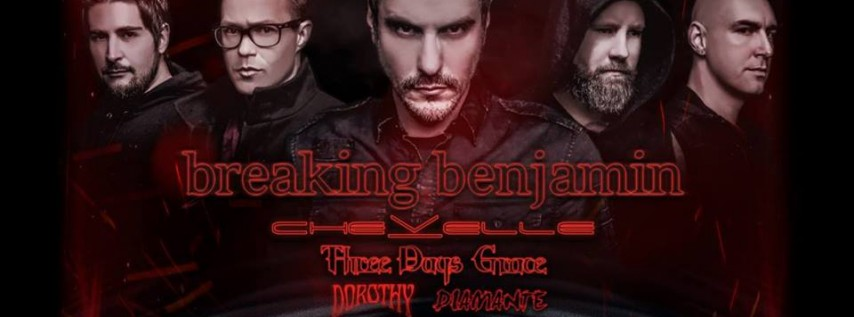 Breaking Benjamin with Chevelle, Three Days Grace, Dorothy