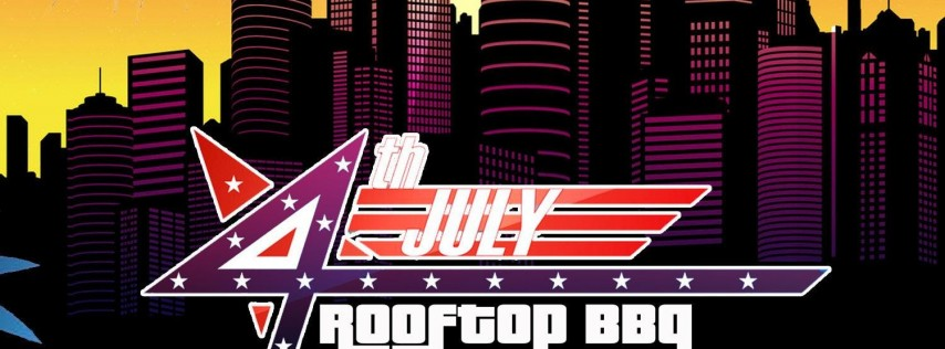 JULY 4th BBQ & Rooftop Day Party
