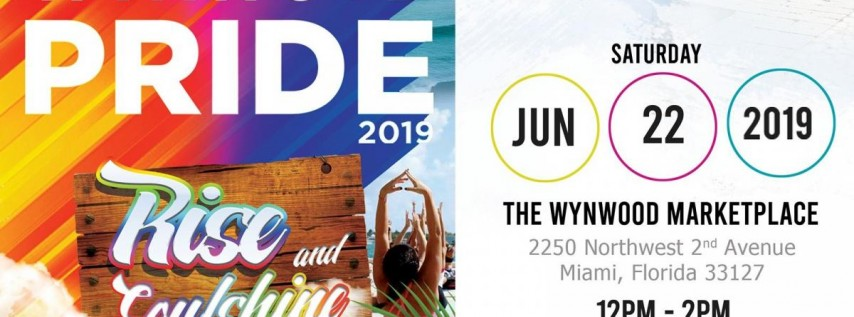 Rise & SoulShine X Wynwood Pride!