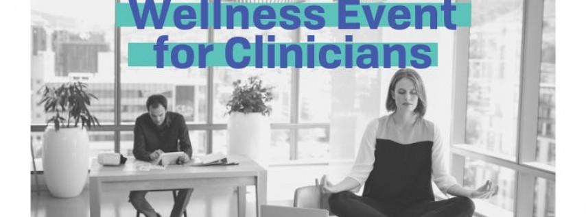 Wellness Workshop for Behavioral Health Clinicians