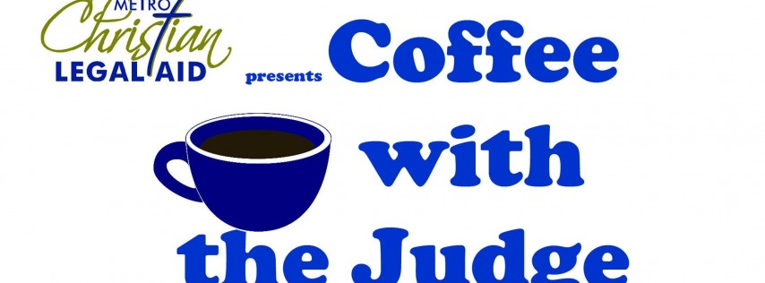 Coffee with the Judge